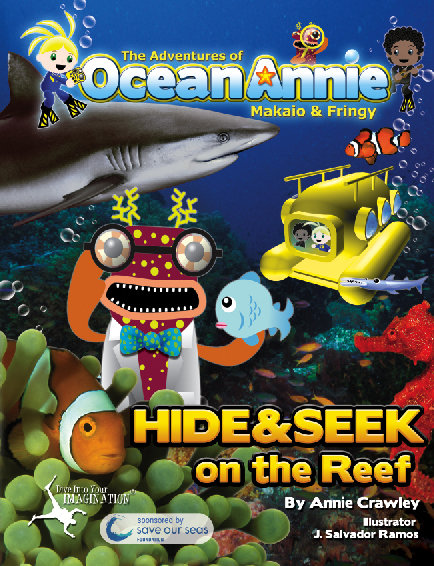 Hide &amp; Seek on the Reef Adventures of Ocean Annie Book by Annie Crawley