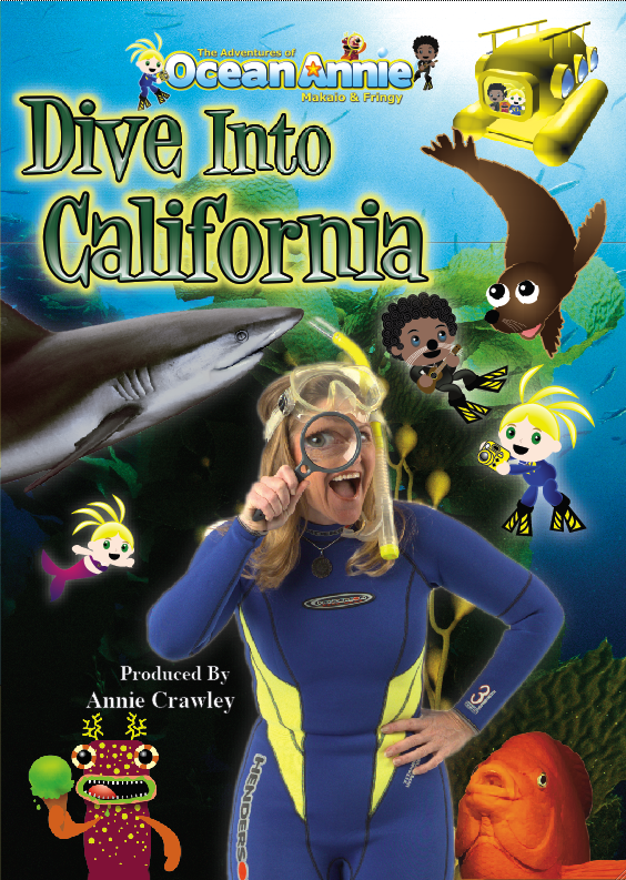 Dive Into California DVD ***NEW SERIES The Adventures of Ocean Annie, Makaio & Fringy