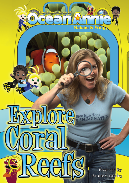 Explore Coral Reefs DVD Cover The Adventures of Ocean Annie