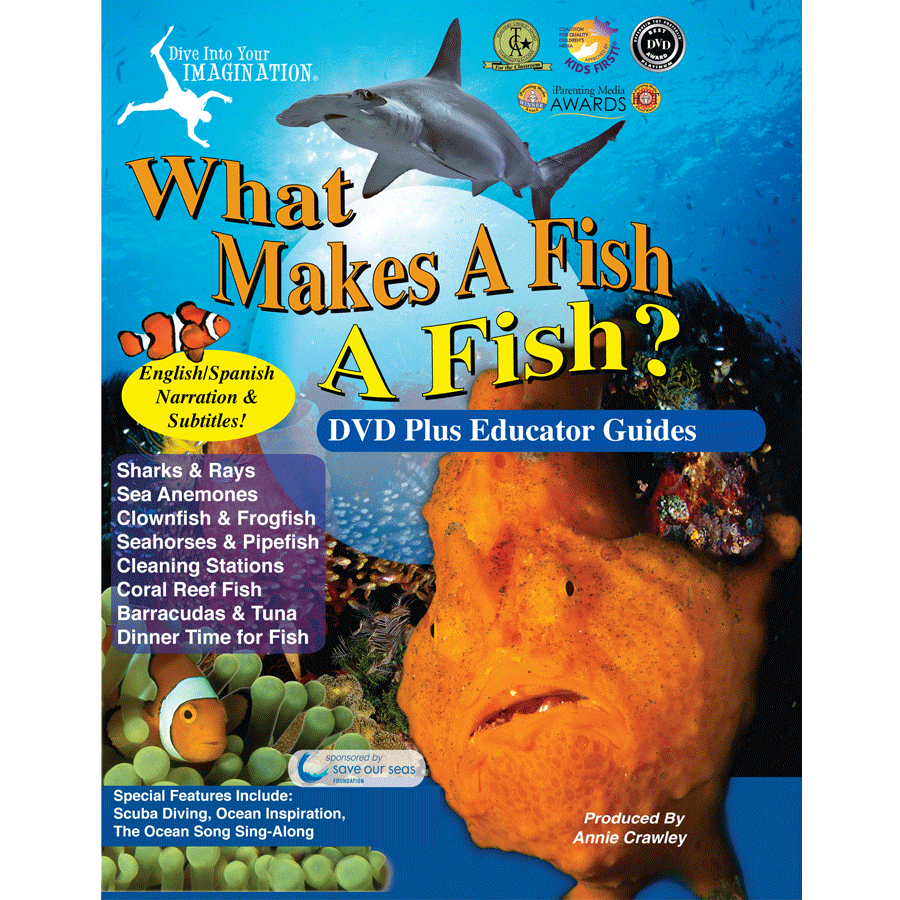 What Makes a Fish, a Fish DVD - What Makes A Fish DVD - Ocean Movies for Kids - Clownfish Movies for Kids - Seahorses - Shark Movies - AnnieCrawley.com