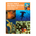 What MAkes a Fish, a Fish Education Guide